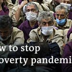 Poverty on the rise: Is the coronavirus cure worse than the disease?   To The Point
