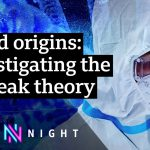 Covid-19: Did the pandemic start in a Wuhan lab? – BBC Newsnight